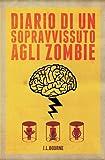 Diario di un Sopravvissuto agli Zombie #1
