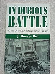 In Dubious Battle: Dublin and Monaghan Bombings, 1972-74