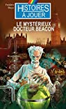 Le Mystérieux Docteur Beacon par Blayo