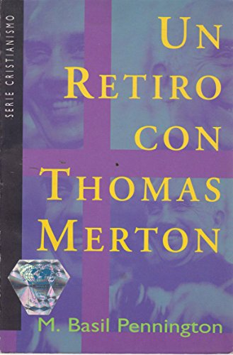 Un Retiro Con Thomas Merton por Pennington Basil