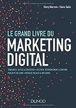Le Grand Livre du Marketing digital de Rémy Marrone