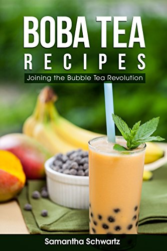 Boba Drink (Boba Tea Recipes: Join the Bubble Tea Revolution (English Edition))