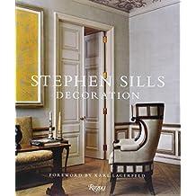 Stephen Sills: Decoration by Stephen Sills (2013-10-15)