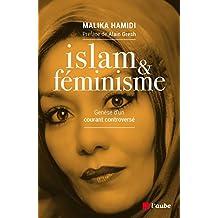 Islam et feminisme : Genèse d'un courant controversé
