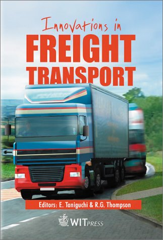 Innovations in Freight Transport: v. 11 (Advances in Transport)