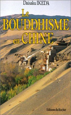 Le Bouddhisme en Chine
