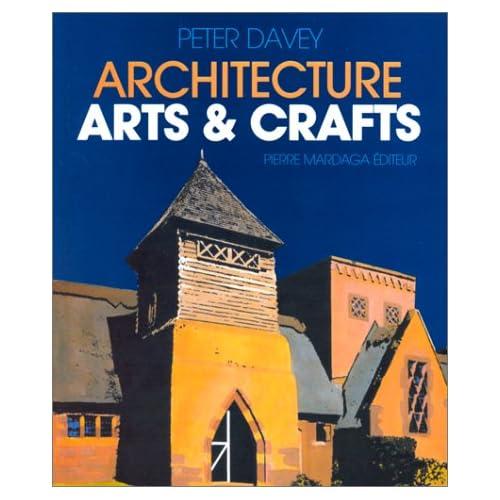 L'Architecture : Arts et crafts