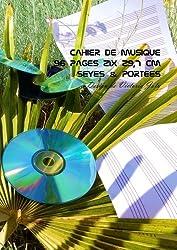 Cahier de Musique 96 pages 21x 29,7 cm Seyes & Portees: Interieur Seyes Grands Carreaux et Portees de Musique - Couverture Brillante Design 2
