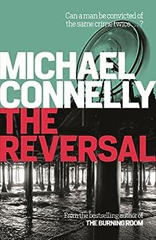 The Reversal (mickey Haller Series Book 3) por Michael Connelly epub