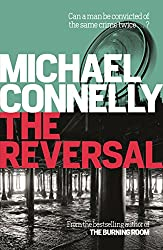The Reversal (Mickey Haller Series Book 3)