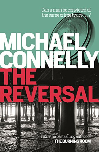 231b4fad649d The Reversal (Mickey Haller Series Book 3)