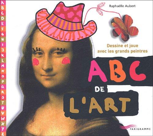 ABC de l'art : dessine et joue avec les grands...