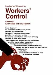 Workers' Control: A Book of Readings and Witnesses for Workers' Control