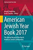 American Jewish Year Book 2017: The Annual Record of the North American Jewish Communities