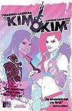 Kim & Kim Vol. 1: This Glamorous, High-Flying Rock Star Life