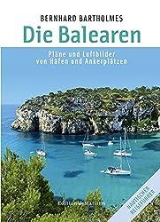 Die Balearen: Pläne und Luftbilder von Häfen und Ankerplätzen