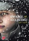 Enfance et adolescence - Texte Abrégé