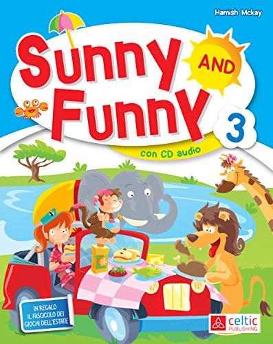 Sunny and Funny. Con CD Audio. Per la Scuola elementare: 3