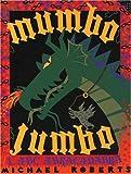Mumbo Jumbo. L'ABC abracadabra