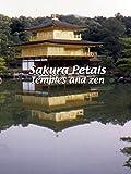 Sakura Petals - Temples and Zen [OV]