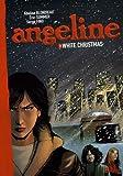 Angeline, Tome 3 : White Christmas