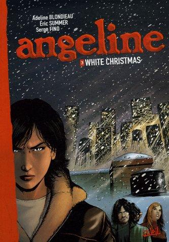 Angeline, Tome 3 : White Christmas par Eric Summer, Adeline Blondieau, Serge Fino