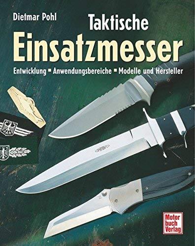 Taktische Einsatzmesser by Dietmar Pohl(2001-10-01)