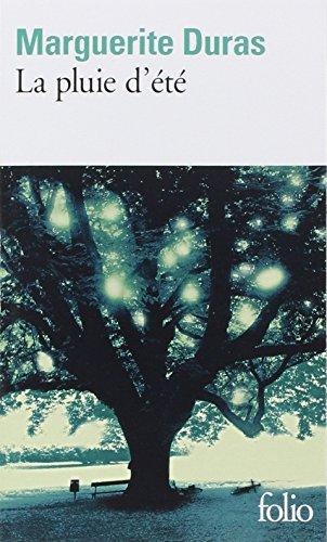 La Pluie d'été par Marguerite Duras
