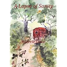 A Lapse of Sanity (The Willow's Dip series Book 1)