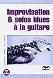 Improvisation & solos blues à la guitare 1 DVD + 1 Livret