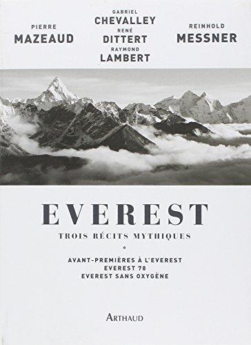 everest-trois-recits-mythiques-avant-premieres-a-leverest-everest-78-everest-sans-oxygene