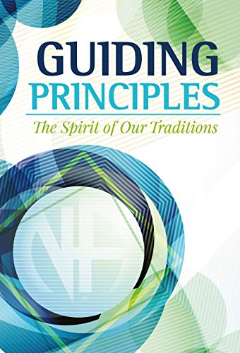 Guiding Principles: The Spirit of Our Traditions (English Edition)