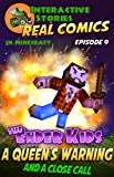 #8: Amazing Minecraft Comics: The Ender Kids - A Queens Warning, and a Close Call: The Greatest Minecraft Comics for Kids