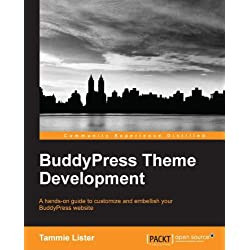 BuddyPress Theme Development (English Edition)