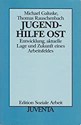 Jugendhilfe Ost (Edition Soziale Arbeit)