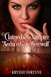 Claimed by the Vampire, Seduced by the Werewolf (Scattered Siblings Book 5)