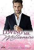 Loving Mr. Millionaire (kindle edition)