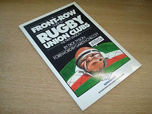 A Front-row Guide to Rugby Union Clubs por Dick Tyson