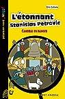 L'étonnant Stanislas Petrovic par Callens