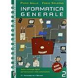 Informatica generale. Per le Scuole superiori: 2