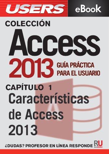 Access 2013: Características de Access 2013 (Colección Access 2013)