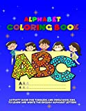 Alphabet Coloring Book: Activity Book for Toddlers and Preschool Kids to Learn and Write the English Alphabet Letters (Little Genius, Band 1)