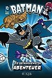 Batman – Die gefährlichsten Abenteuer: Fischer. Nur für Jungs