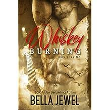 Whiskey Burning (Iron Fury MC Book 1) (English Edition)