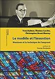Le Modèle et l'Invention - Olivier Messiaen et la technique de l'emprunt