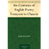 Six Centuries of English Poetry Tennyson to Chaucer