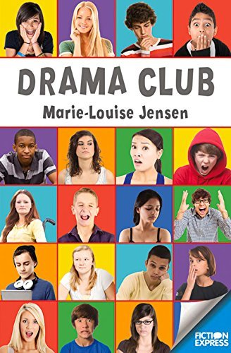 Drama Club (Fiction Express) by Marie-Louise Jensen (30-May-2014) Paperback