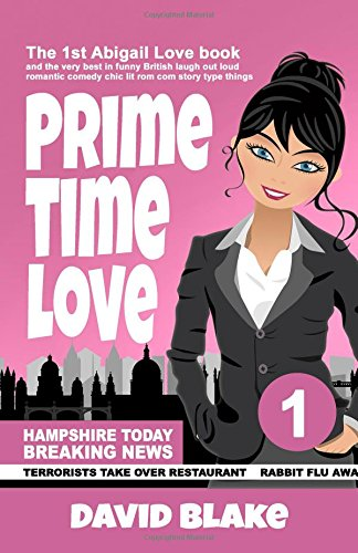 prime-time-love-the-1st-abigail-love-book-and-the-very-best-in-funny-british-laugh-out-loud-romantic