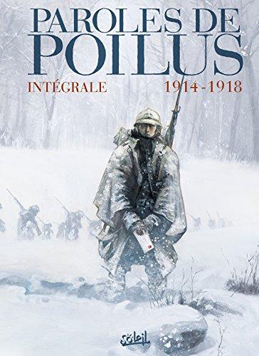 Paroles de Poilus - Intégrale 1914-1918 par Jean-Pierre Gueno