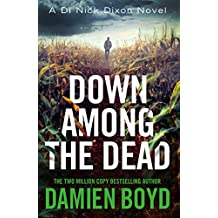 Down Among the Dead (DI Nick Dixon Crime Book 10) (English Edition)